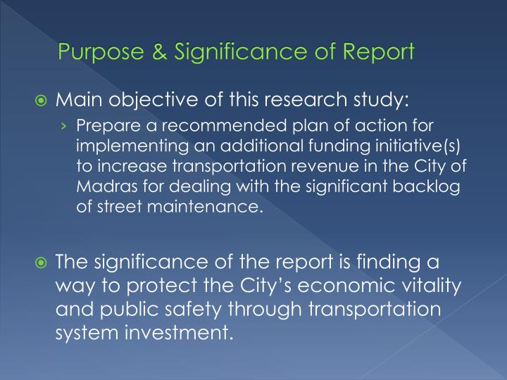 Purpose & Significance of Report