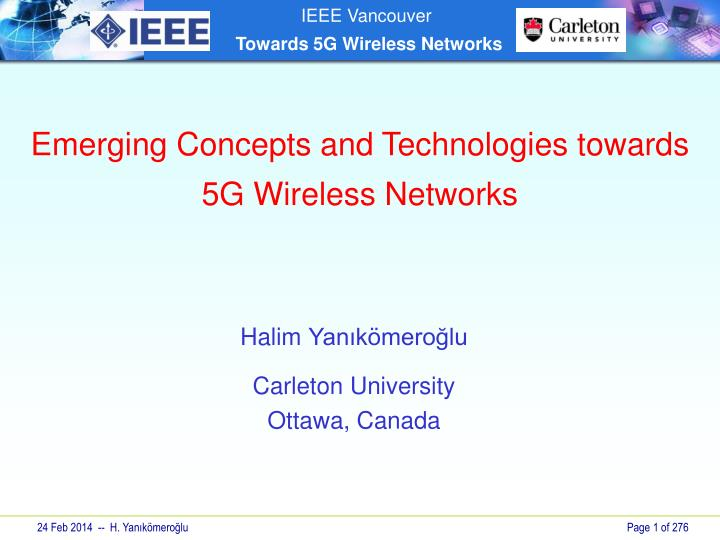 PPT - Emerging Concepts and Technologies towards 5G Wireless