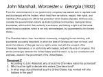john marshall worcester v georgia 1832