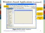 windows based applications continued