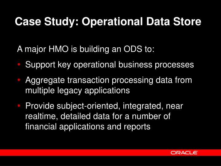 Case Study: Operational Data Store