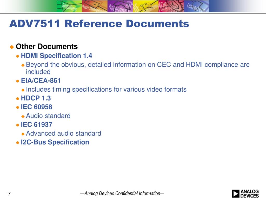 PPT - HDMI-enabled Designs Using the ADV7511 PowerPoint Presentation