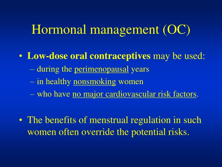 Hormonal management (OC)