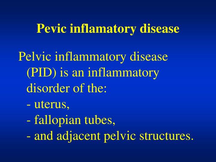 Pevic inflamatory disease
