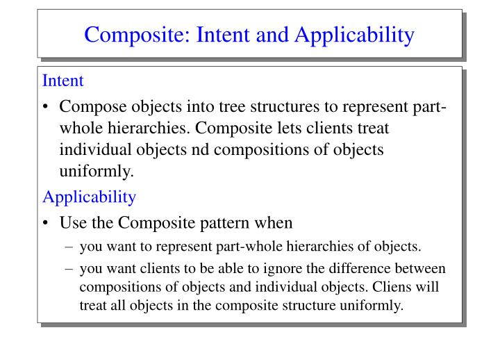 Composite: Intent and Applicability
