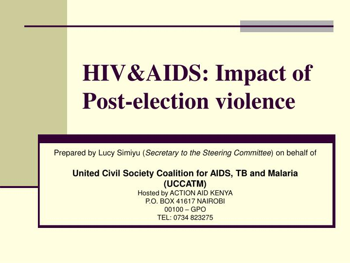 hiv aids impact of post election violence n.