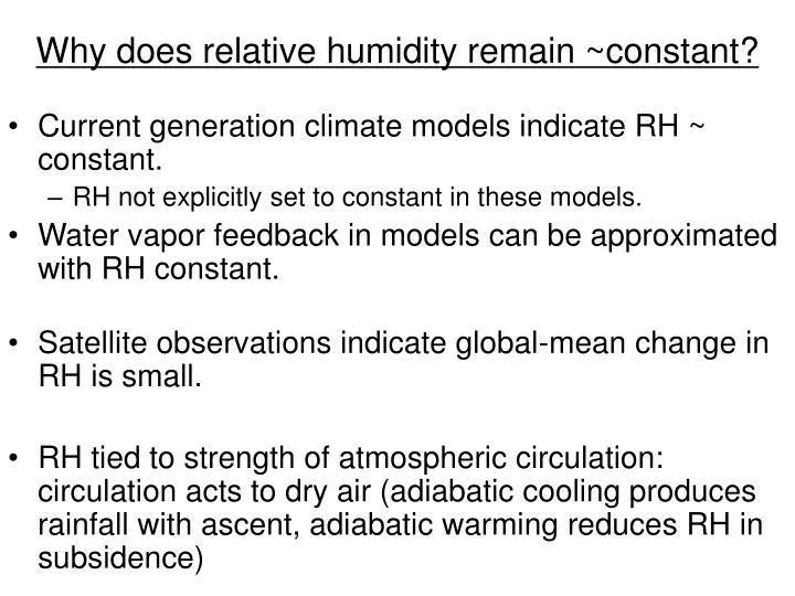 Why does relative humidity remain ~constant?