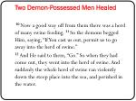 two demon possessed men healed1
