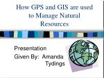 how gps and gis are used to manage natural resources