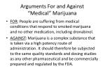 arguments for and against medical marijuana
