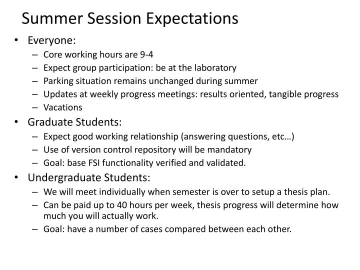 Summer session expectations