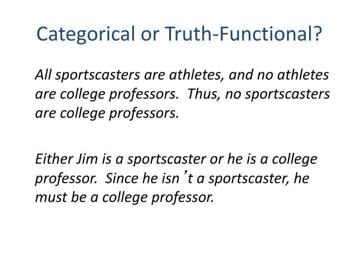 Categorical or Truth-Functional?