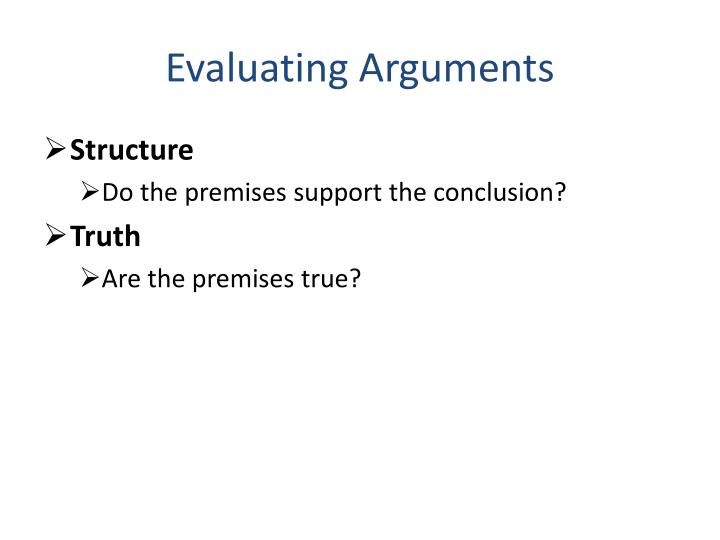 Evaluating Arguments