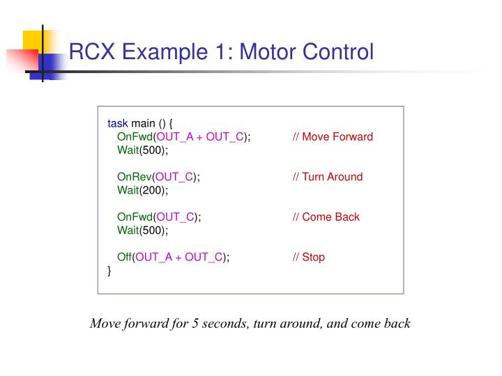 RCX Example 1: Motor Control