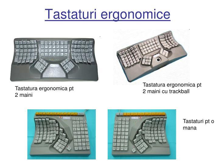 Tastaturi ergonomice