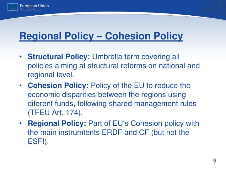 Regional Policy – Cohesion Policy