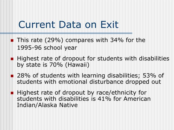 Current Data on Exit