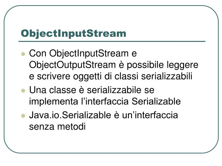 ObjectInputStream
