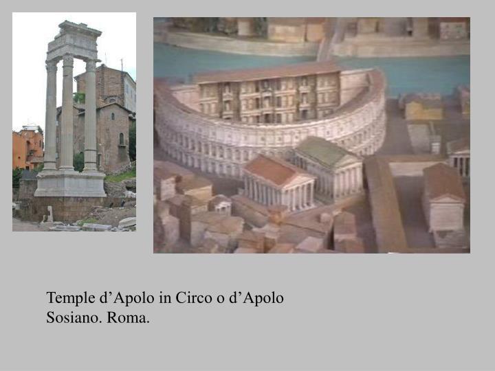 Temple d'Apolo in Circo o d'Apolo Sosiano. Roma.