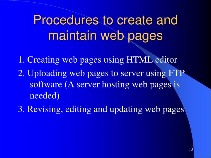 Procedures to create and maintain web pages