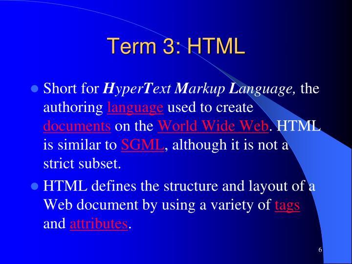 Term 3: HTML