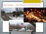 memorials intentional unintentional