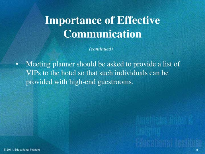 importances of effective communication A good human relation in the organization with effective communication encourages employees or workers to come out with new ideas or suggestions, and implementing them whenever possible more than that, it can also minimum the cost of production and remain the low cost.