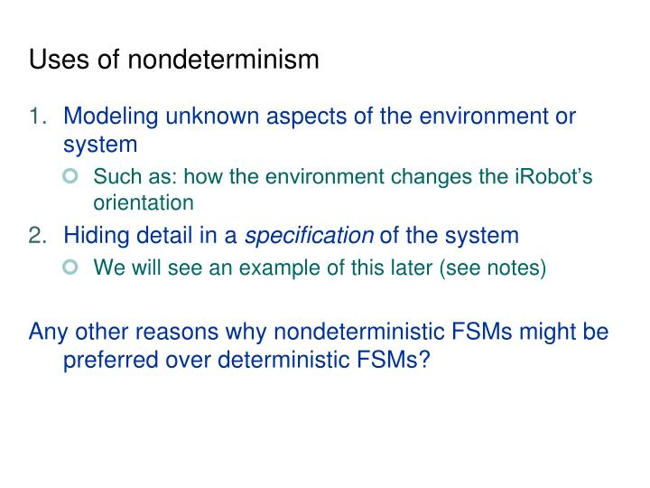 Uses of nondeterminism