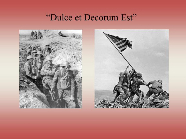 similarities between the french army expressed in wilfred owens dulce et decorum est and the german  A comparison between shakespeare's agincourt speech and wilfred owens dulce et decorum est of dulce et decorum est, by wilfred owen owens war army when he.