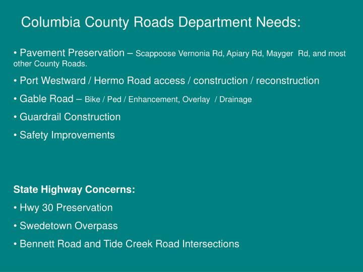 Columbia County Roads Department Needs: