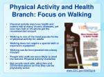 physical activity and health branch focus on walking