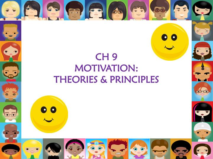 ch 9 motivation theories principles n.