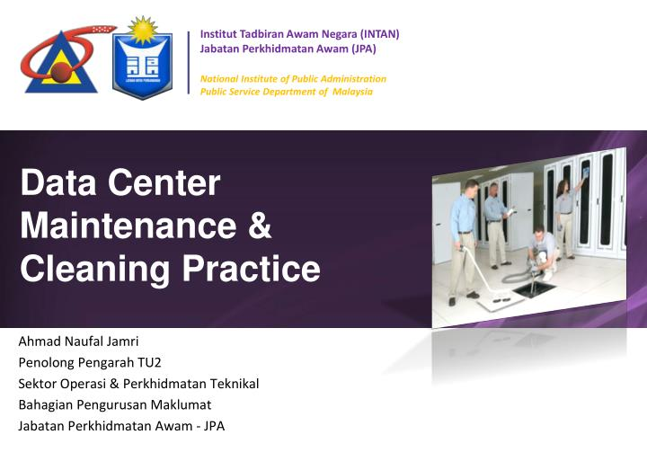 data center maintenance cleaning practice n.
