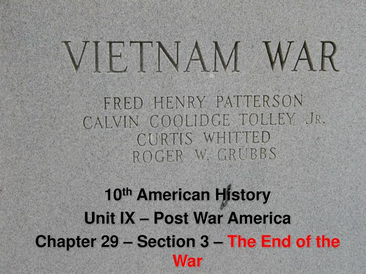 10 th american history unit ix post war america chapter 29 section 3 the end of the war