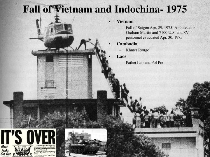 Fall of Vietnam and Indochina- 1975