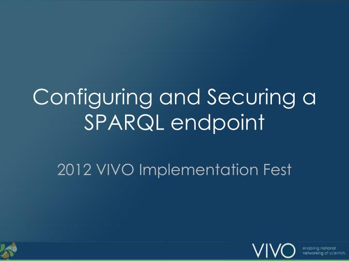 configuring and securing a sparql endpoint n.