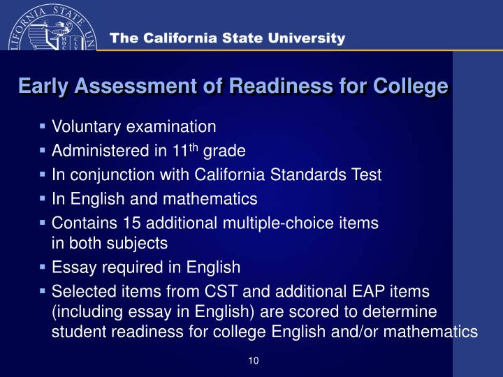 Early Assessment of Readiness for College