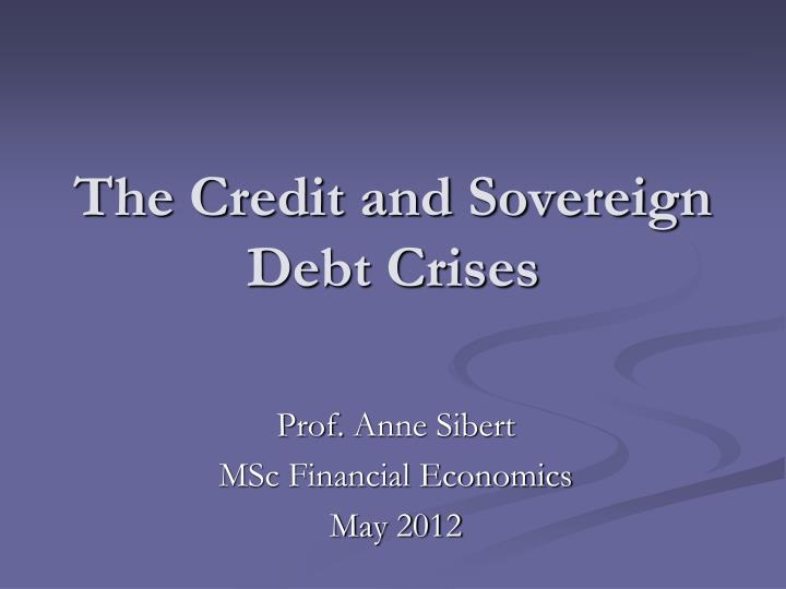 the credit and sovereign debt crises n.
