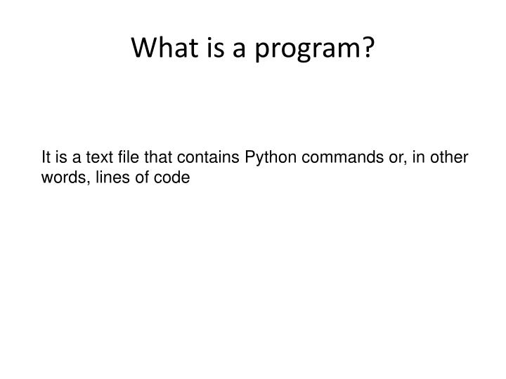 What is a program?