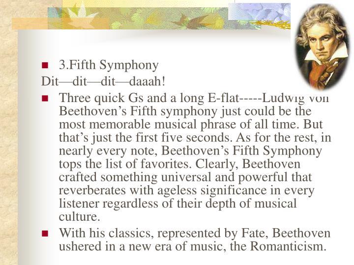 3.Fifth Symphony