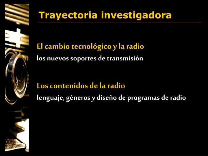 El cambio tecnológico y la radio