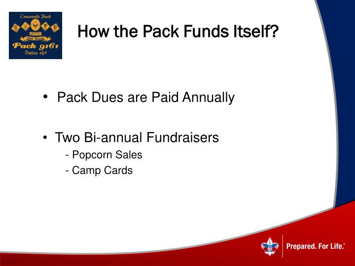How the Pack Funds Itself?