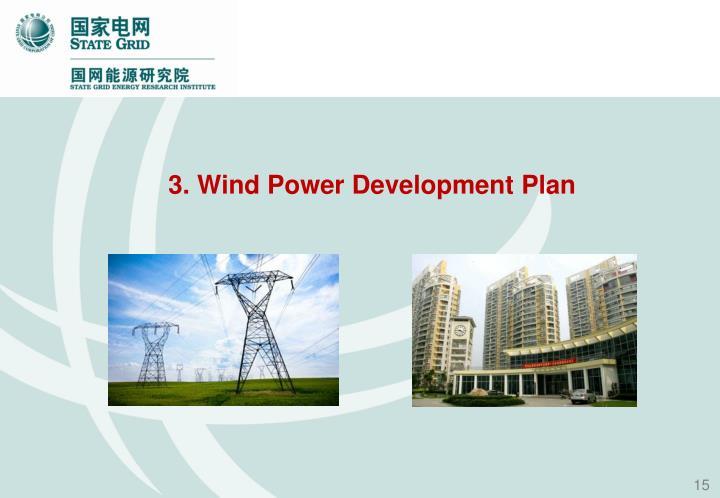 3. Wind Power Development Plan
