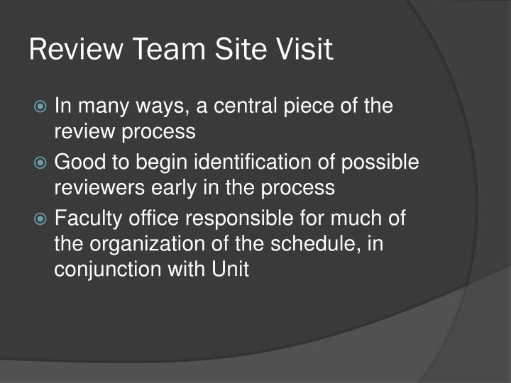 Review Team Site Visit