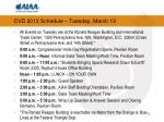 cvd 2013 schedule tuesday march 19