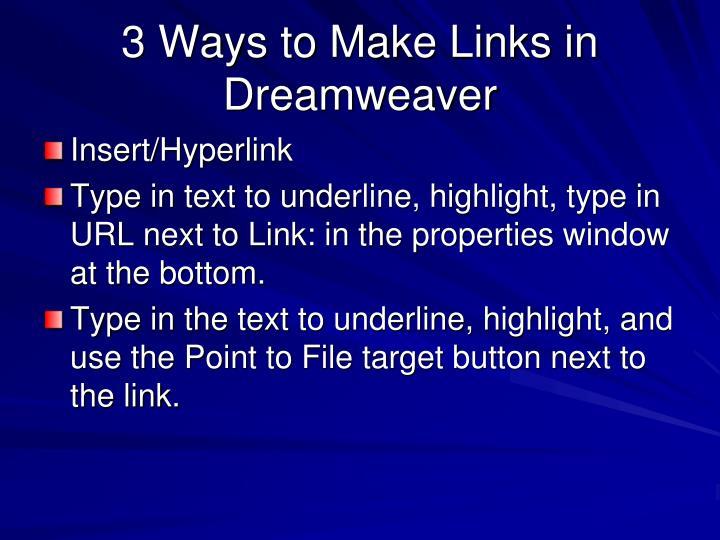 3 Ways to Make Links in Dreamweaver