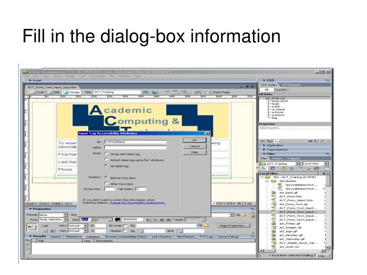 Fill in the dialog-box information