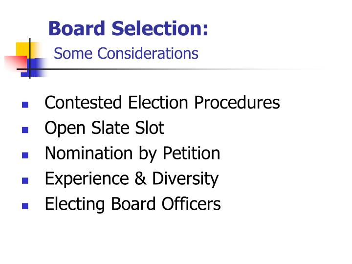 Board Selection: