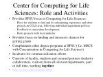 center for computing for life sciences role and activities