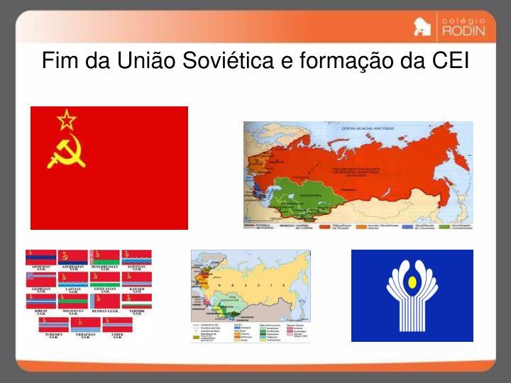 Fim da União Soviética e formação da CEI